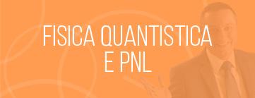 fisica-quantistica-pnl